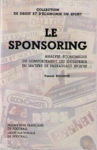 Droit et économie du sport : Le sponsoring – Analyse économique du comportement des entreprises en matière de parrainage sportif