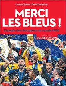 Merci les Bleus ! L'épopée des champions du monde 2018