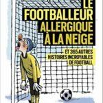 Le footballeur allergique à la neuge