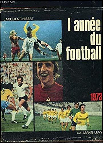 L'année du football 1973