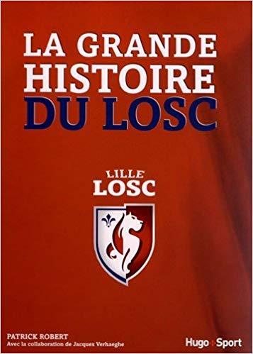 La grande histoire du LOSC