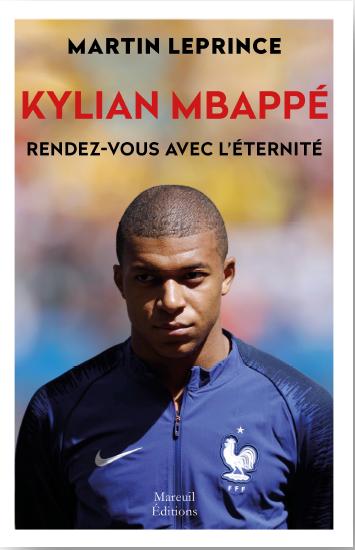 Kylian Mbappé, rendez-vous avec l'éternité Couverture du livre