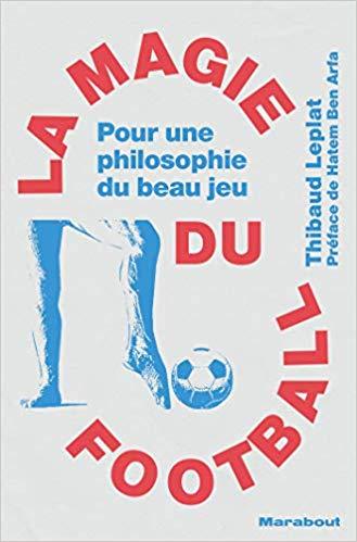 La magie du football Couverture du livre