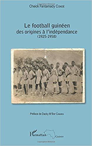 Le football guinéen: Des origines à l'indépendance (1925-1958)