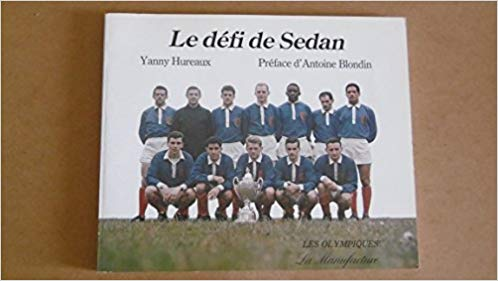 Le Défi de Sedan : 35 ans de football, 1946-1982