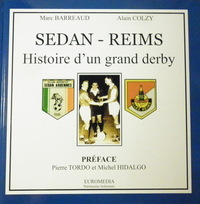 Sedan-Reims – Histoire d'un grand derby