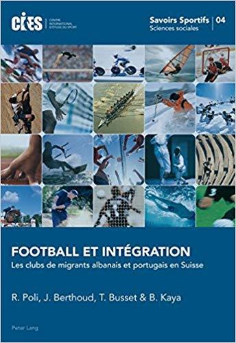 Football Et Intégration: Les Clubs De Migrants Albanais Et Portugais En Suisse
