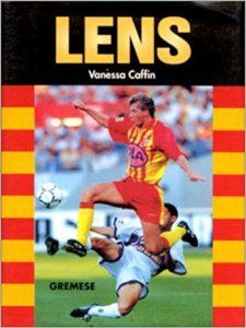 Les grandes équipes de foot : Lens
