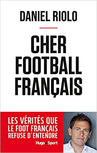 Cher football français [CRITIQUE]