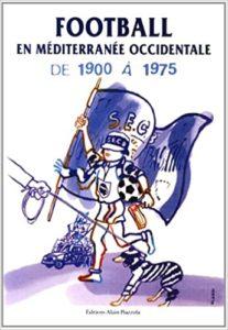Football en Méditerranée occidentale de 1900 à 1975