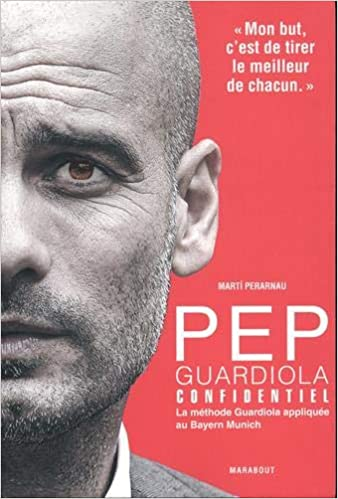 Pep Guardiola Confidentiel
