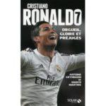 Cristiano Ronaldo, orgueil, gloire, et préjugés