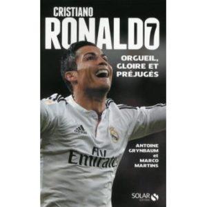 Cristiano Ronaldo - Orgueil, gloire et préjugés