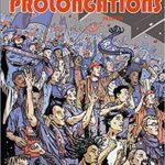 Prolongations – Tome 1 – Passion
