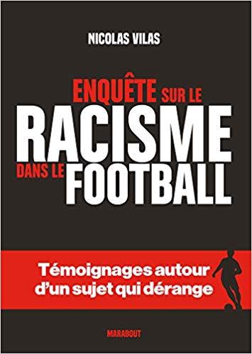 Enquête sur le racisme dans le football