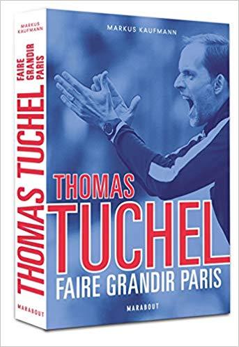 Thomas Tuchel - Faire grandir Paris