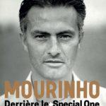 Mourinho, Avant le special one – De la genèse à la gloire